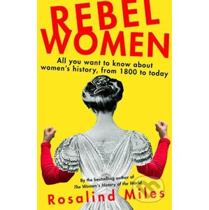 Rebel Women - Rosalind Miles