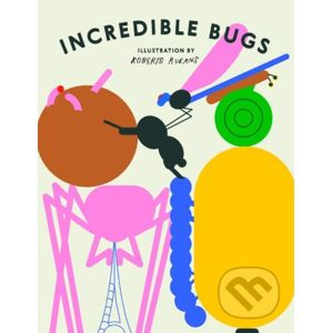 Incredible Bugs - Roberts Rurans (ilustrácie)