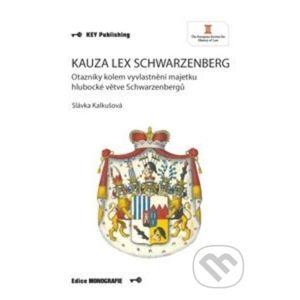 Kauza Lex Schwarzenberg - Slávka Kalkušová