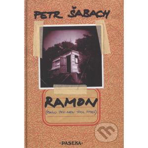 Ramon - Petr Šabach