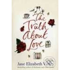 The Truth About Love - Jane E. Varley