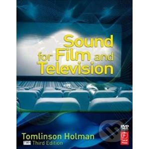 Sound for Film and Television - Tomlinson Holman