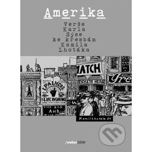 Amerika - Karel Sýs, Kamil Lhoták (Ilustrácie)