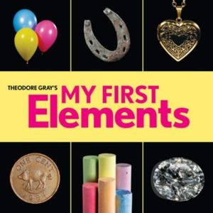 My First Elements - Theodore Gray