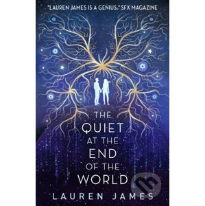 The Quiet at the End of the World - Lauren James