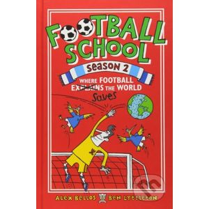 Football School (Season 2) - Alex Bellos, Ben Lyttleton, Spike Gerrell (ilustrácie)