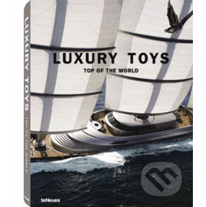 Luxury Toys Top of the World - Te Neues