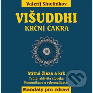 Višuddhi – Krční čakra - Valerij Sineľnikov