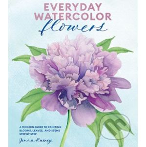 Everyday Watercolor Flowers - Jenna Rainey