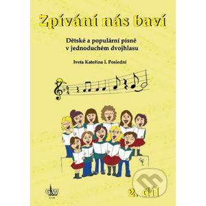 Zpívání nás baví - Iveta Kateřina I. Poslední