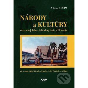 Národy a kultúry ostrovnej Juhovýchodnej Ázie a Oceánie - Viktor Krupa
