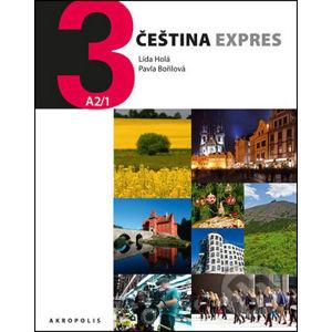 Čeština expres 3 (A2/1) + CD - Pavla Bořilová, Lída Holá