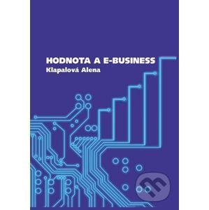 Hodnota a e-business - Alena Klapalová
