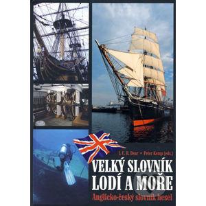 Velký slovník lodí a moře - I.C.B. Dear, Peter Kemp