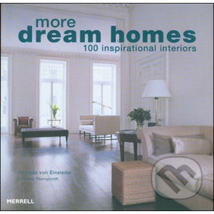 More Dream Homes - Andreas von Einsiedel, Johanna Thornycroft
