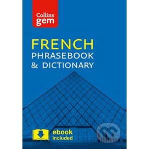 Collins Gem: French Phrasebook and Dictionary (4ed) - HarperCollins