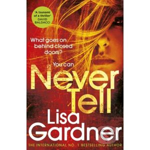 Never Tell - Lisa Gardner