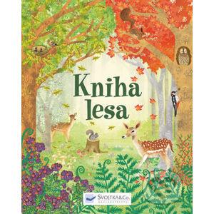 Kniha lesa - Emily Bone, Alice James, Natalie Hughesová (ilustrácie)