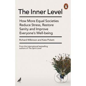The Inner Level - Richard Wilkinson, Kate Pickett