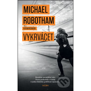 Vykrvácet - Michael Robotham