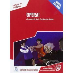 Opera! - Alessandro De Giuli, Ciro Massimo Naddeo