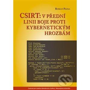 CSIRT: v přední linii boje proti kybernetickým hrozbám - Roman Pačka