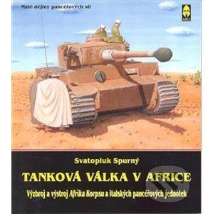 Tanková válka v Africe I. - Svatopluk Spurný
