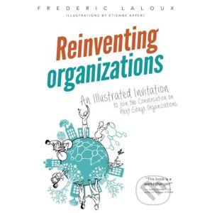 Reinventing Organizations - Frederic Laloux, Etienne Appert (ilustrácie)