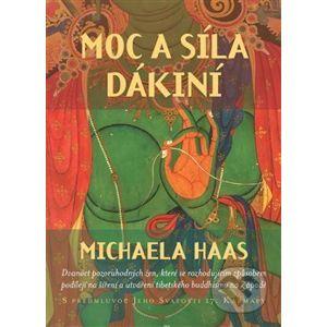Moc a síla dákiní - Michaela Haas