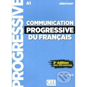Communication progressive du français - Niveau débutant - Livre + CD - Claire Miquel