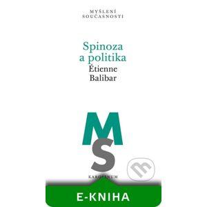 Spinoza a politika - Etienne Balibar