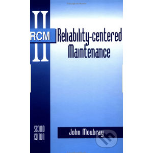 Reliability-centered Maintenance - John Moubray