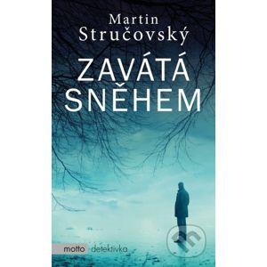 Zavátá sněhem - Martin Stručovský