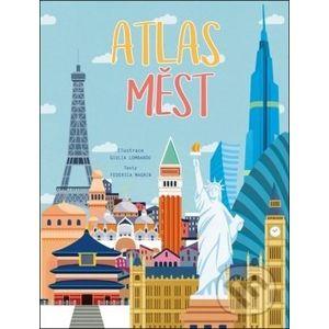 Atlas měst - Federica Magrin, Giulia Lombardo