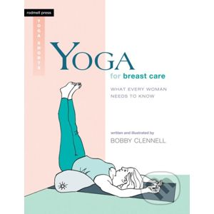Yoga For Breast Care - Bobby Clennell