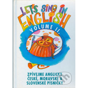 Let's sing in English - Volume II. - Montanex