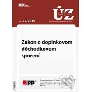 UZZ 27/2019 Zákon o doplnkovom dôchodkovom sporení - Poradca s.r.o.