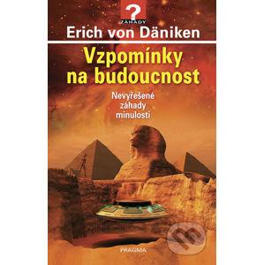 Vzpomínky na budoucnost - Erich von Däniken