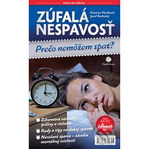 Zúfalá nespavosť - Katarína Horáková, Jozef Budinský