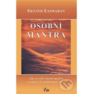 Osobní mantra - Eknath Easwaran