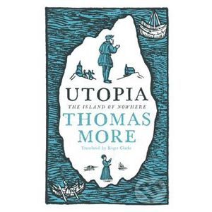 The Utopia - Thomas More