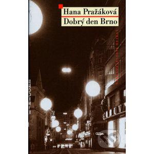 Dobrý den Brno - Hana Pražáková