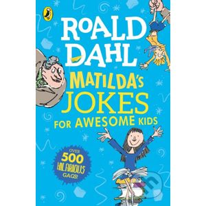 Matildas Jokes For Awesome Kids - Roald Dahl
