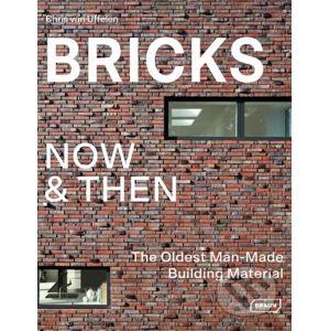 Bricks Now and Then - Chris van Uffelen