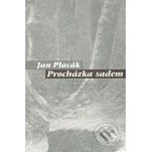 Procházka sadem - Jan Placák