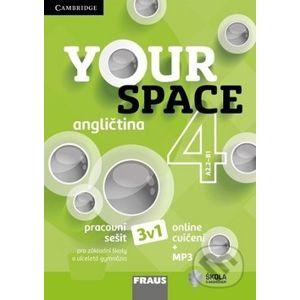 Your Space 4 Pracovní sešit - Fraus