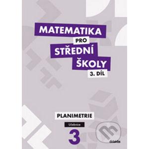 Matematika pro střední školy 3. díl - Jan Vondra