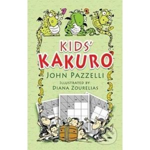 Kids' Kakuro - John Pazzelli, Diana Zourelias (ilustrátor)