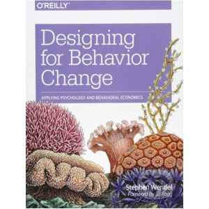Designing for Behavior Change - Stephen Wendel