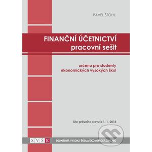 Finanční účetnictví - pracovní sešit - Pavel Štohl